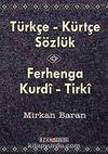 Türkçe-Kürtçe Sözlük & Ferhenga Kurdi-Tirki (cep boy)