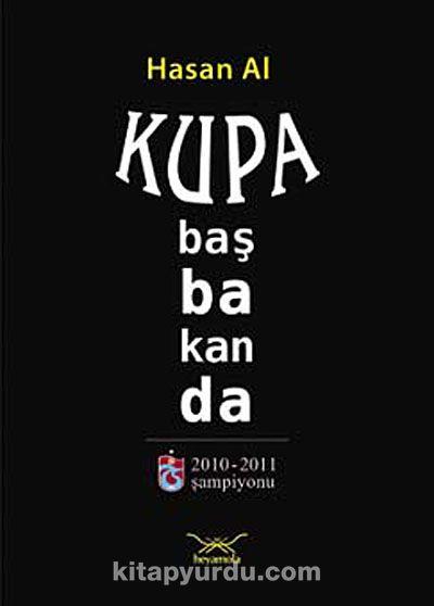 Kupa Başbakan'da - Hasan Al pdf epub