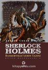 Sherlock Holmes Baskerville'lerin Tazısı / Bütün Maceraları 6