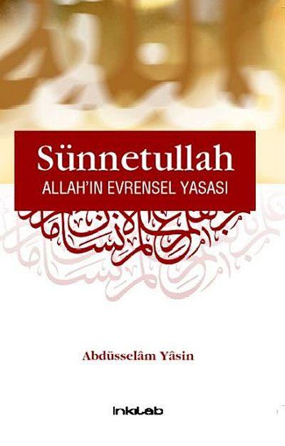 Sünnetullah Allah'ın Evrensel Yasası - Abdüsselam Yasin pdf epub