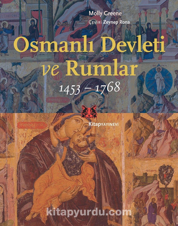 Osmanlı Devleti ve Rumlar (1453-1768) - Molly Greene pdf epub