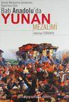 Devlet Merkezine Gönderilen Raporlara Göre Batı Anadolu'da Yunan Mezalimi