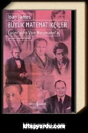 Büyük Matematikçiler & Euler'den Von Neumann'a