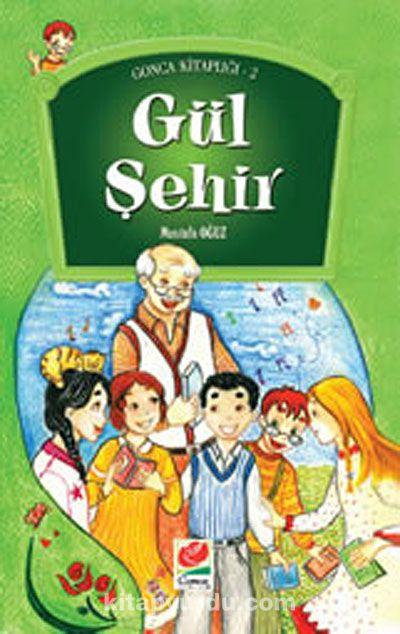Gül Şehir - Mustafa Oğuz pdf epub