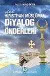 Çağımız Hıristiyan - Müslüman Diyalog Önderleri