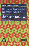 Ariflerin Delili... & Bürhanü'l-Arifin ve Necatü'l-Gafilin