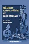 Müziksel Yazma Eğitimi ve Ezgi Bankası (4. Kitap)