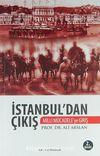 İstanbul'dan Çıkış / Milli Mücadele'ye Giriş