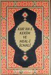 Kur'an-ı Kerim ve Meal-i İcmali (Hafız Boy)