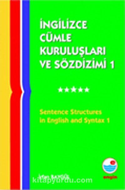 İngilizce Cümle Kuruluşları ve Sözdizimi -1