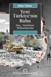 Yeni Türkiye'nin Ruhu & Hınç, Tahakküm, Muhtaçlaştırma