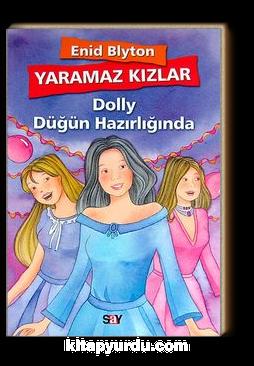 Yaramaz Kızlar 3 / Dolly Düğün Hazırlığında