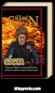 """Efem-4 & """"Muğla-Aydın Bölgesinin Kurtuluşunda Görev Almış Bir Bodrum'lu İstihbarat Subayının Gerçek Hikayesi"""""""