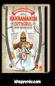 Kahramanım Ertuğrul / Kahraman Avcısı Kerem