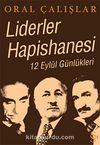 Liderler Hapishanesi &12 Eylül Günlükleri