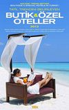 Butik ve Özel Oteller 2013 / Boutıque - Specıal Hotels in Turkey