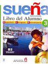 Suena 3 B2 Libro del Alumno +2 CD (İspanyolca Orta-Üst Seviye Ders Kitabı +2 CD)