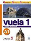 Vuela 1 Cuaderno de Ejercicios A1 (İspanyolca Temel Seviye Çalışma Kitabı)