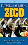 Zico & Futbolun Asil Ruhu