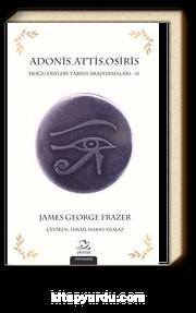 Adonis, Attis, Osiris & Doğu Dinleri Tarihi Araştırmaları  2