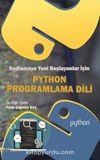 Kodlamaya Yeni Başlayanlar İçin Python Programlama Dili
