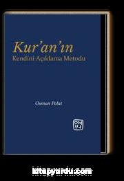 Kur'an'ın Kendini Açıklama Metodu