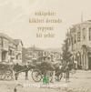 Eskişehir: Kökleri Derinde Yepyeni Bir Şehir