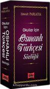 Okullar İçin Osmanlı Türkçesi Sözlüğü