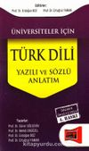 Üniversiteler İçin Türk Dili Yazılı ve Sözlü Anlatım