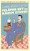 Felatun Bey İle Rakim Efendi & Günümüz Türkçesiyle
