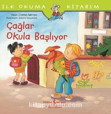 Çağlar Okula Başlıyor / İlk Okuma Kitabım