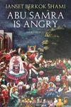 Abu Samra is Angry