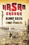 Hasan Sabbah & Alamut Kalesi ve Cennet Fedaileri