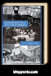 Mazide Kalmış Bir Yaşam Tarzı Yahudi Mahalleleri