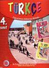 4. Sınıf Türkçe-Öğretmen Kılavuz Kitabı