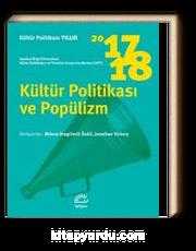 Kültür Politikası Yıllık 2017-2018 / Kültür Politikası ve Popülizm