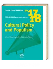 Cultural Policy Yearbook 2017-2018 / Cultural Policy and Populism