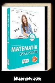 Yeni Başlayanlara Matematik Kolay Gelsin 1. Kitap