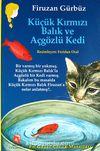 Küçük Kırmızı Balık ve Açgözlü Kedi