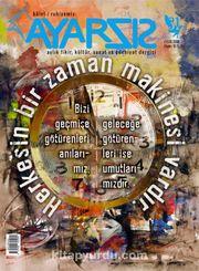 Ayarsız Aylık Fikir Kültür Sanat ve Edebiyat Dergisi Sayı:31 Eylül 2018