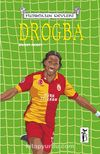 Drogba / Futbolun Devleri