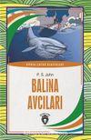 Balina Avcıları / Dünya Çocuk Klasikleri