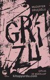 Grizu 2 / Çıplak ve Mükellef