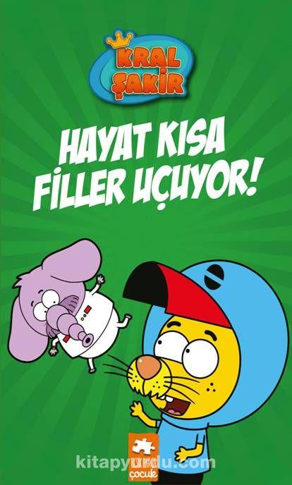 Kral şakir Hayat Kısa Filler Uçuyor Varol Yaşaroğlu