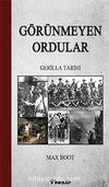 Görünmeyen Ordular & Gerilla Tarihi