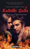 Kalbimi Salla / Black Palcon Serisi 1.Kitap