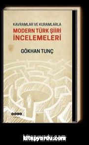Kavramlar ve Kuramlarla Modern Türk Şiiri İncelemeleri