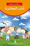 Etkinliklerle Adab-ı Muaşeret (Arapça)