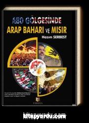 ABD Gölgesinde Arap Baharı ve Mısır