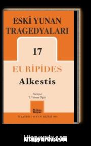 Eski Yunan Tragedyaları 17 : Alkestis